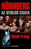 David Irving: Nürnberg - az utolsó csata