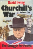 David Irving - Churchills War - Volume One