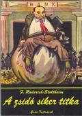F. Roderich Stoltheim: A zsidó siker titka