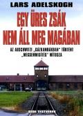 Lars Adelskogh: Egy üres zsák nem áll meg magában