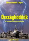 Marschalkó Lajos: Országhódítók