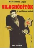 Marschalkó Lajos: Világhódítók