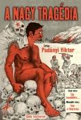 Padányi Viktor: A nagy tragédia