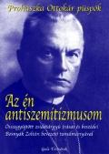 Prohászka Ottokár: Az én antiszemitizmusom