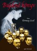 TORMAY CÉCILE:  BUJDOSÓ KÖNYV I-II. kötet