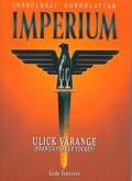 Ulick Varange (Francis Parker Yockey) : Imperium